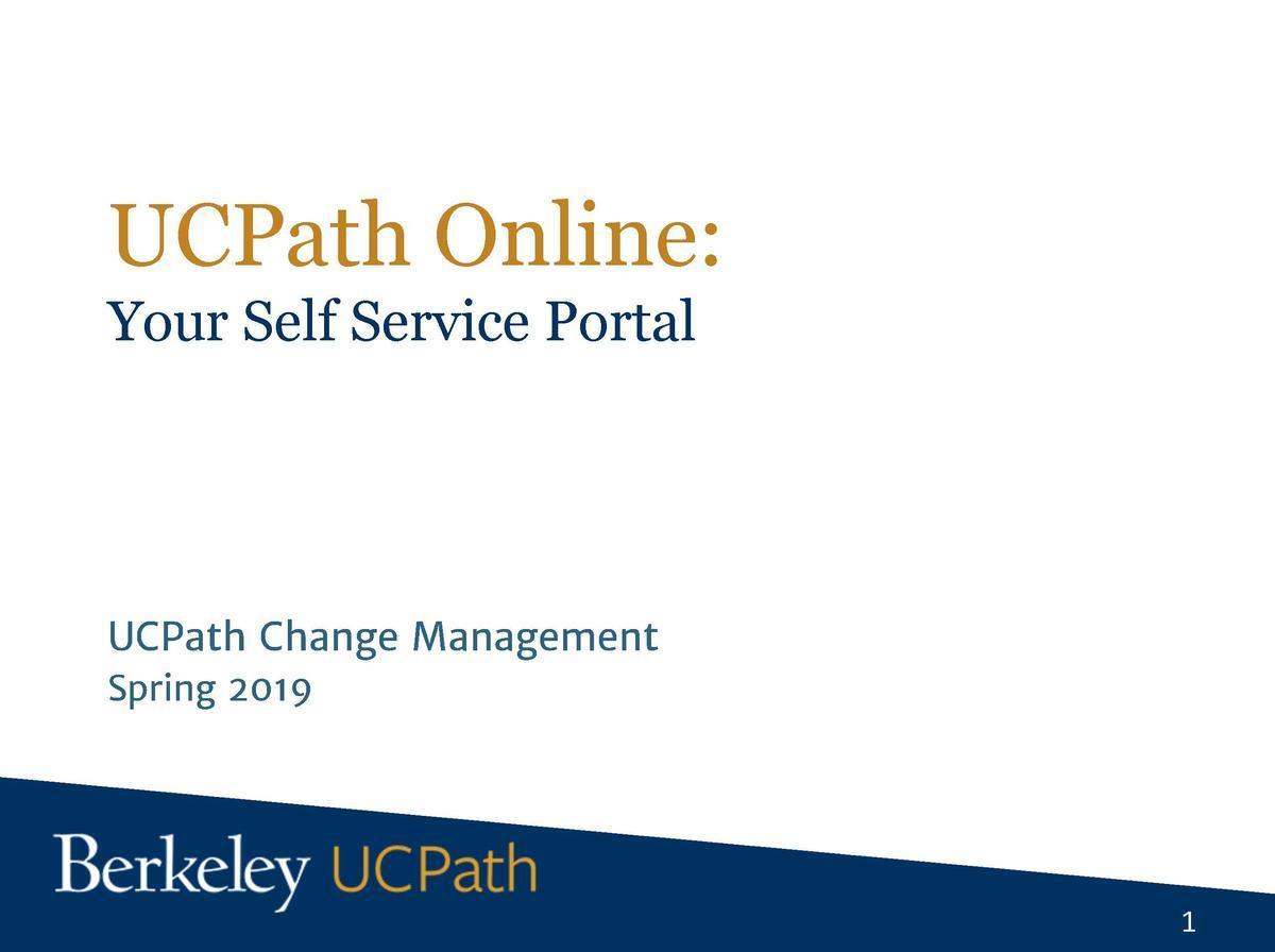 UCPath Self-Service Presentation