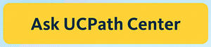 Ask UCPath Center button